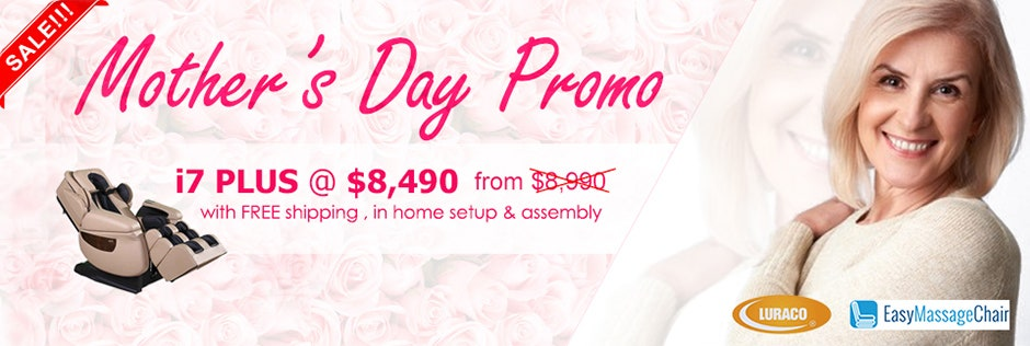 Luraco i7 Plus Massage Chair Mother's Day Promo