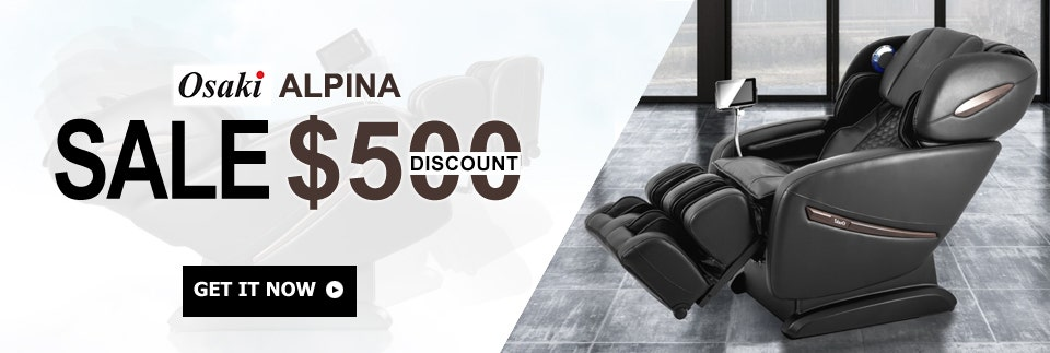 $500 Off Osaki Alpina Massage Chair