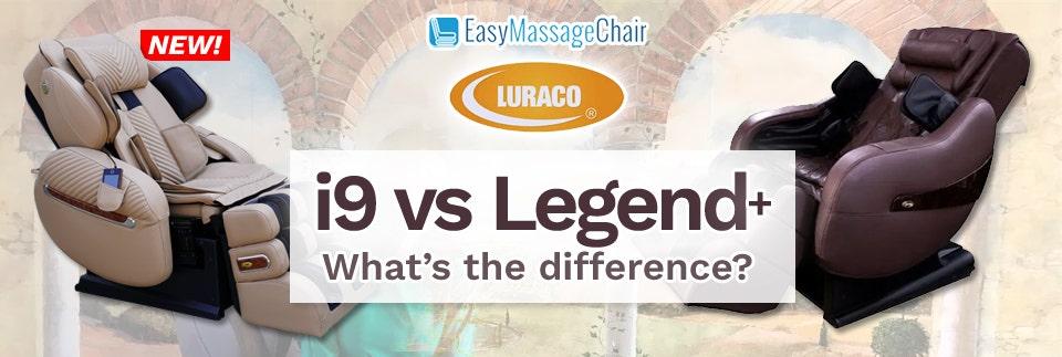 Luraco i9 vs Luraco Legend Plus Massage Chair Comparison