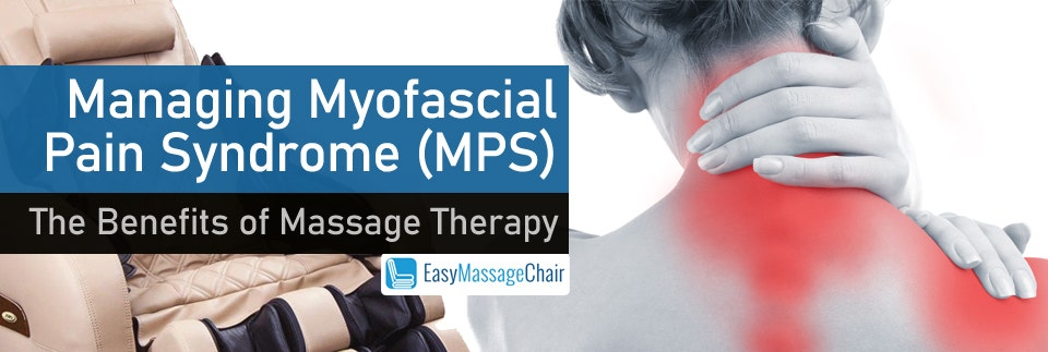 Manage Your Myofascial Pain Syndrome With Massage Therapy
