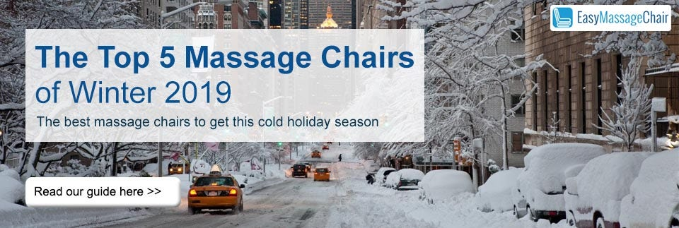 Top 5 Massage Chairs for Winter 2019